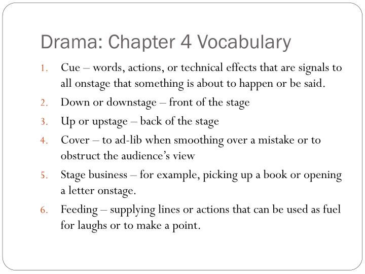 Drama: Chapter 4 Vocabulary