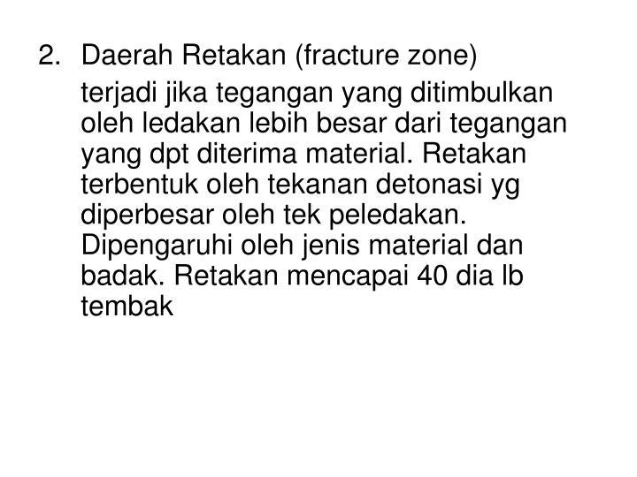 Daerah Retakan (fracture zone)