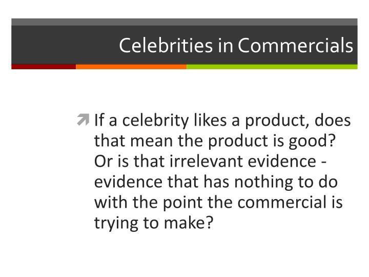 Celebrities in Commercials