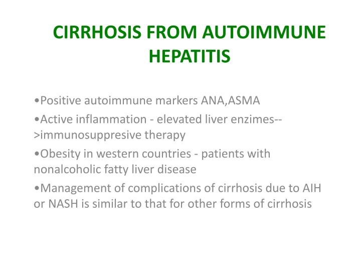 CIRRHOSIS FROM AUTOIMMUNE HEPATITIS