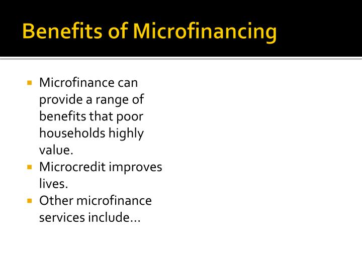 Benefits of Microfinancing