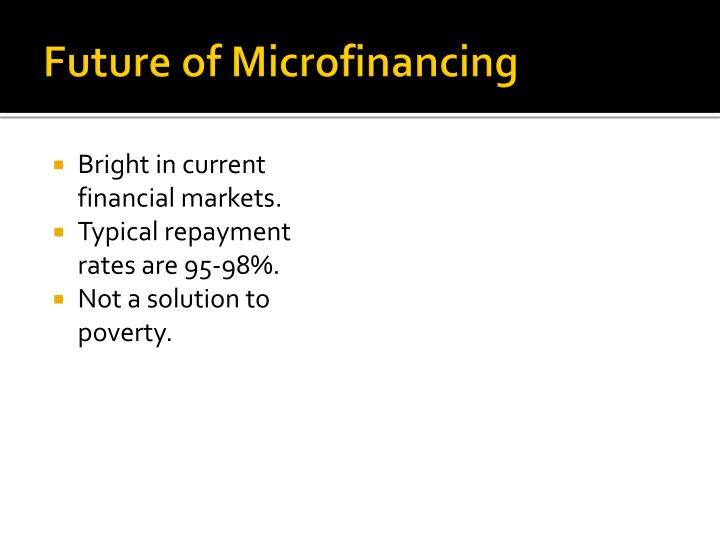 Future of Microfinancing