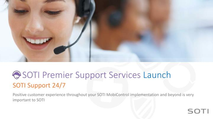SOTI Premier Support Services