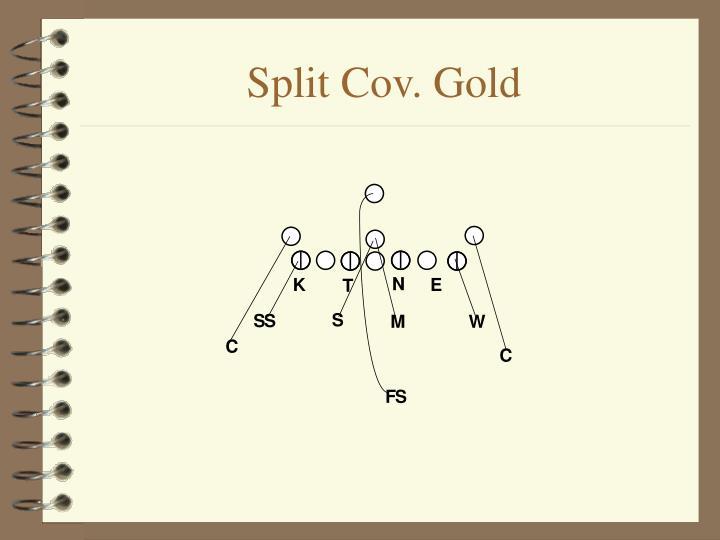 Split Cov. Gold