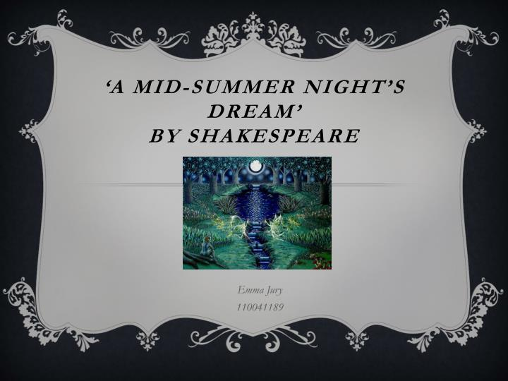 A mid summer night s dream by shakespeare