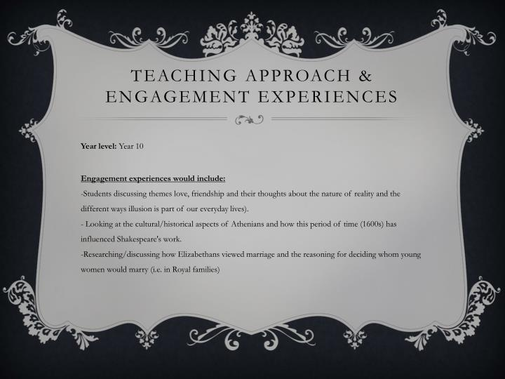 Teaching approach & engagement experiences