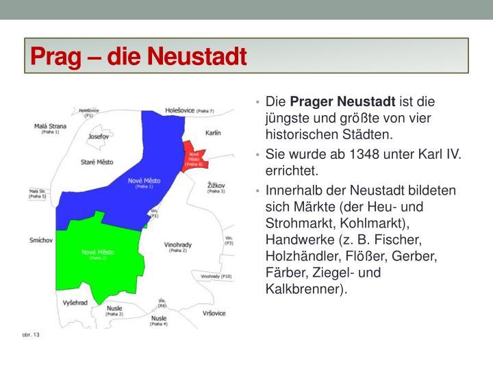 Prag – die Neustadt