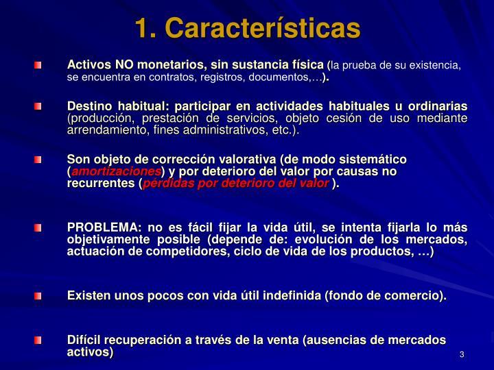 1. Características