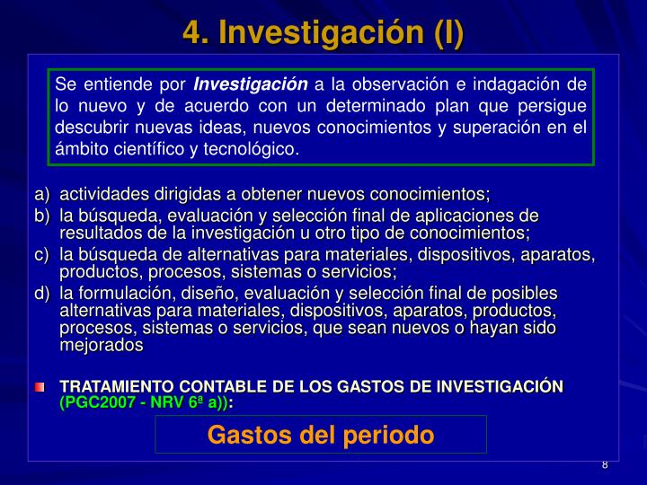 4. Investigación (I)