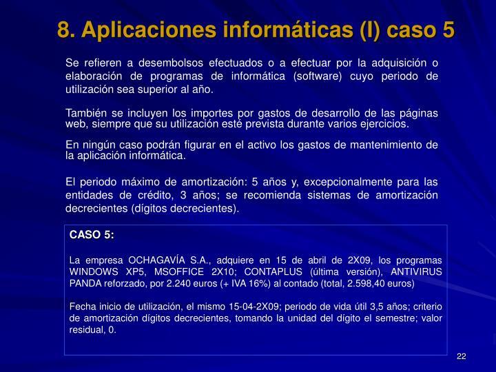 8. Aplicaciones informáticas (I) caso 5