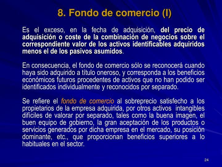 8. Fondo de comercio (I)