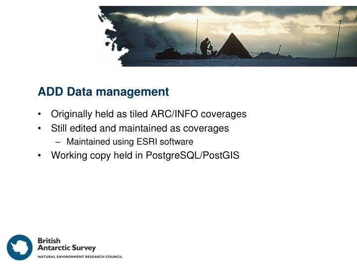 ADD Data management