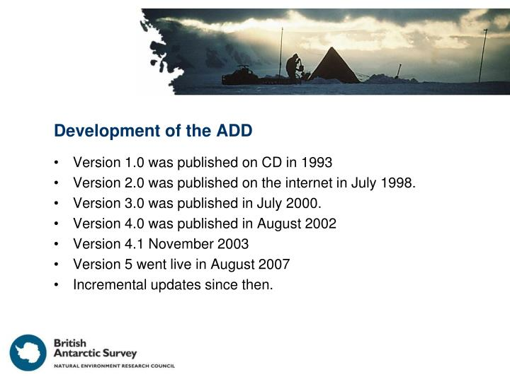 Development of the ADD