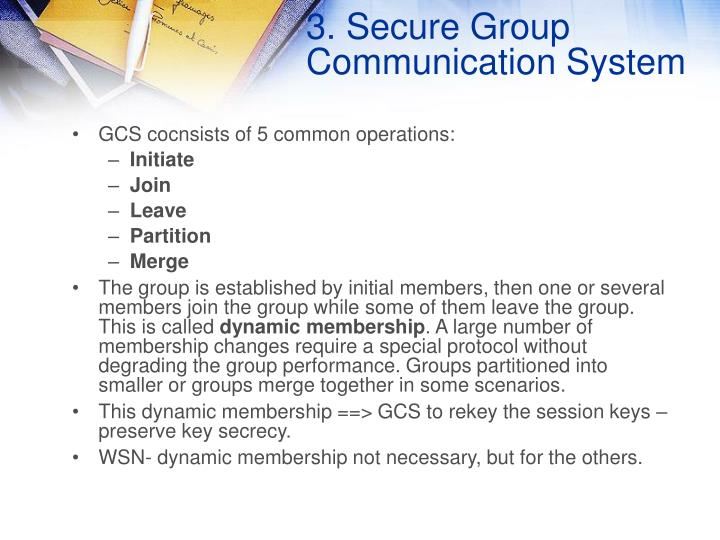 3. Secure Group Communication System