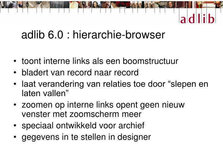 adlib 6.0 : hierarchie-browser