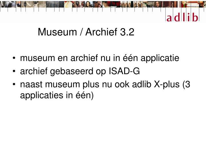 Museum / Archief 3.2