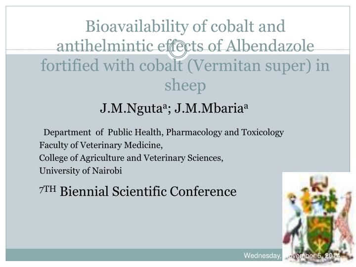 Bioavailability of cobalt and antihelmintic effects of Albendazole fortified with cobalt (Vermitan s...