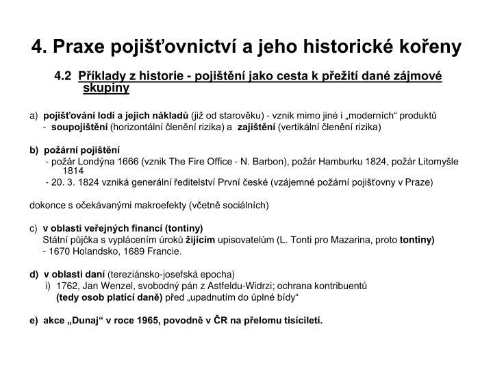 4. Praxe pojišťovnictví a jeho historické kořeny
