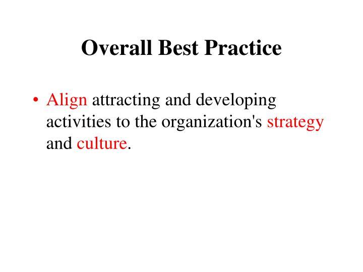 Overall Best Practice