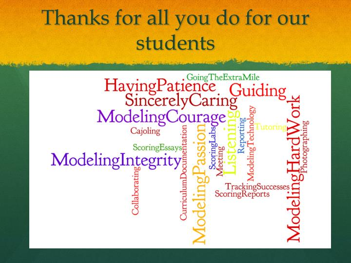 Thanks for all you do for our students