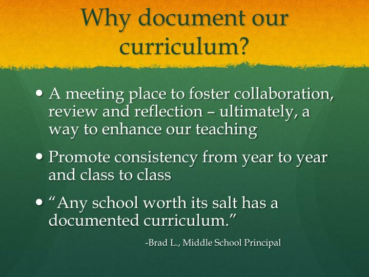 Why document our curriculum?
