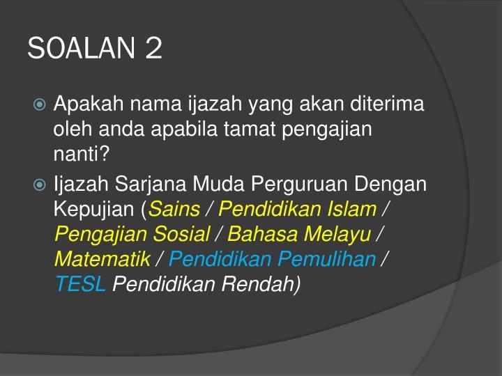 SOALAN 2