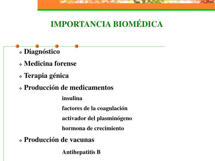 IMPORTANCIA BIOMÉDICA