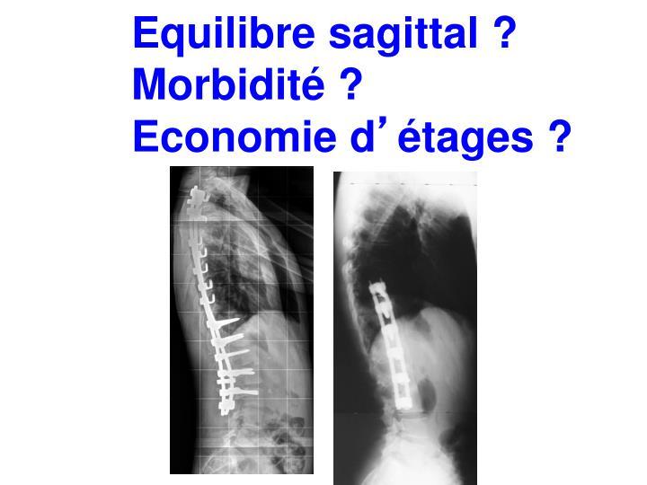 Equilibre sagittal ?
