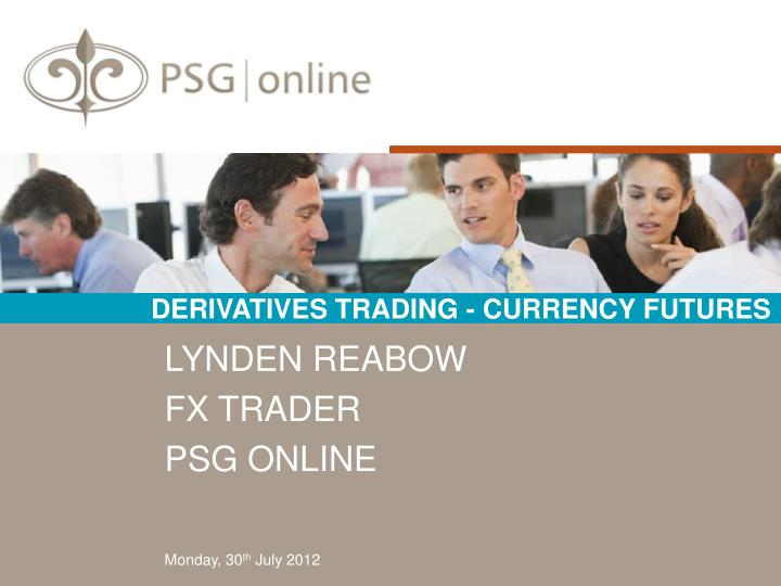 Derivatives trading currency futures