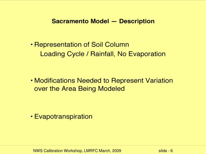 NWS Calibration Workshop, LMRFC March, 2009                                  slide -