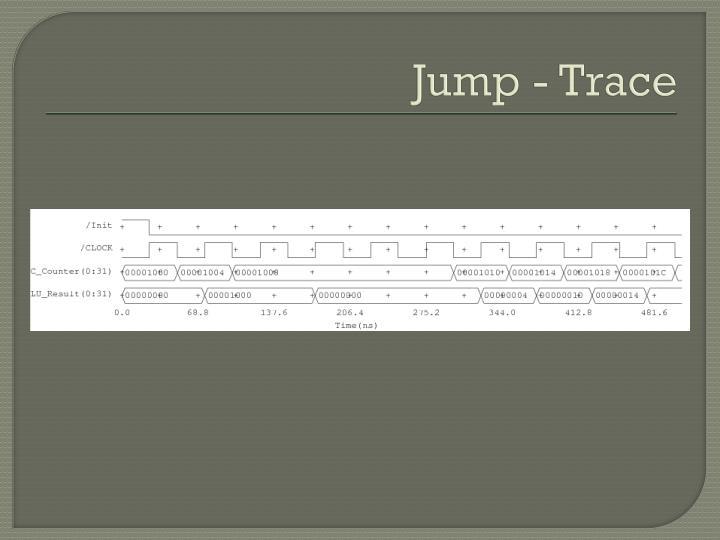 Jump - Trace