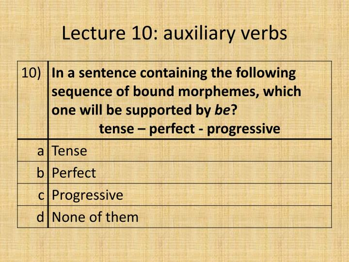 Lecture 10: auxiliary verbs