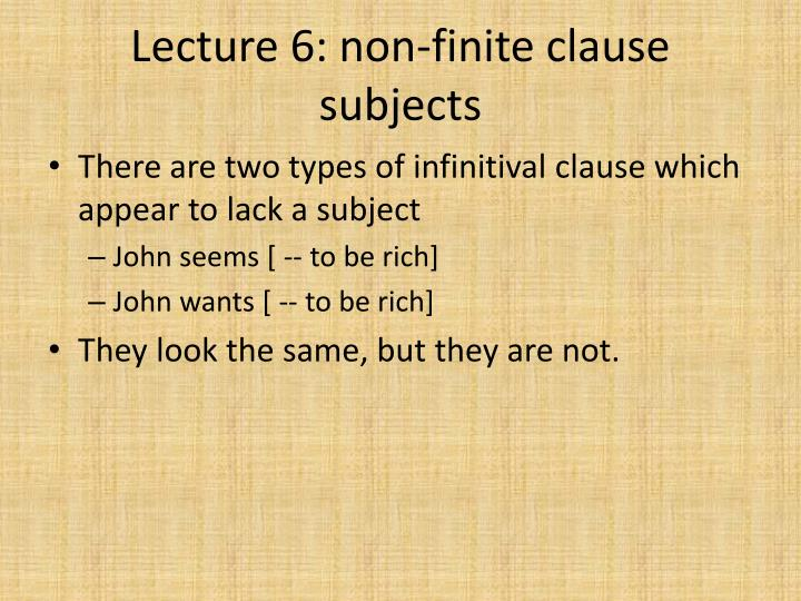 Lecture 6: non-finite clause subjects