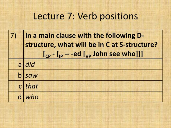 Lecture 7: Verb positions
