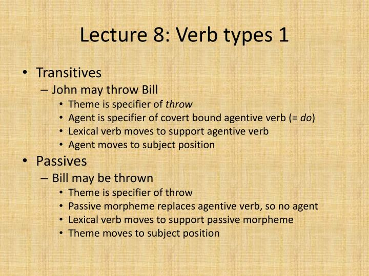 Lecture 8: Verb types 1