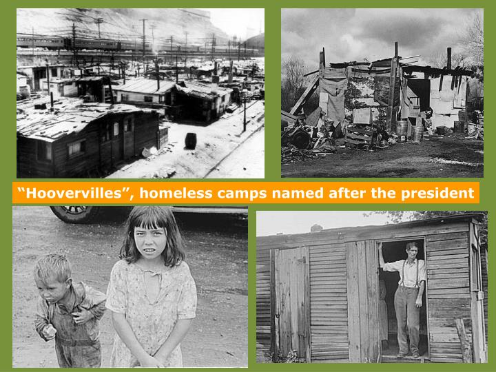"""Hoovervilles"", homeless camps named after the president"