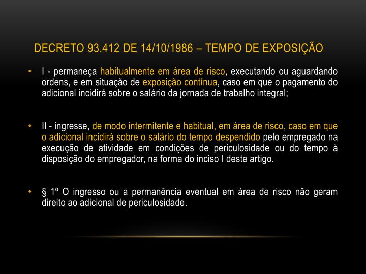 Decreto 93.412 de 14/10/1986 – tempo de exposição