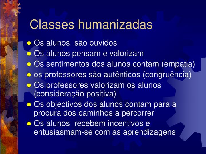 Classes humanizadas