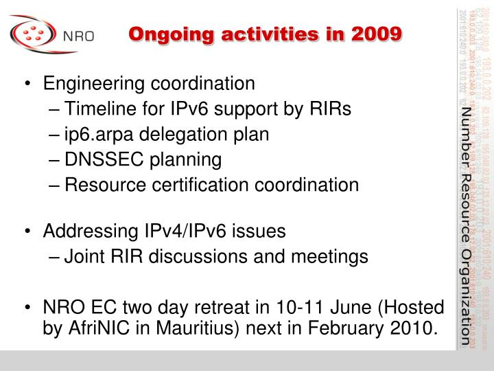 Ongoing activities in 2009