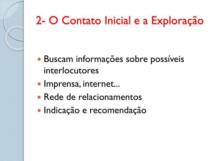 2- O Contato Inicial e a Exploração