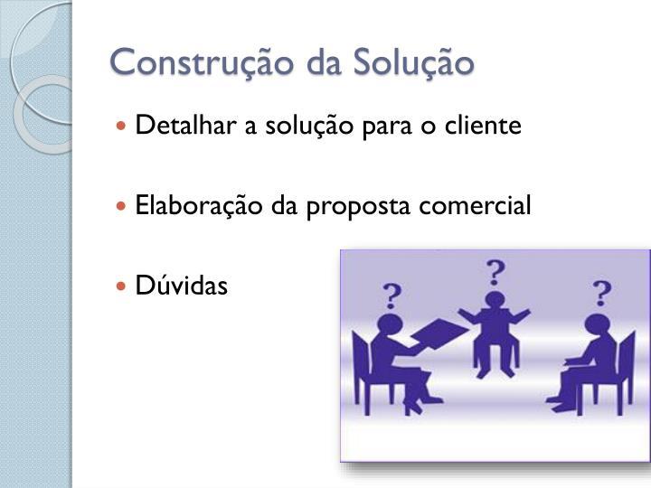 Construção da Solução