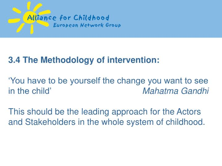 3.4 The Methodology of intervention: