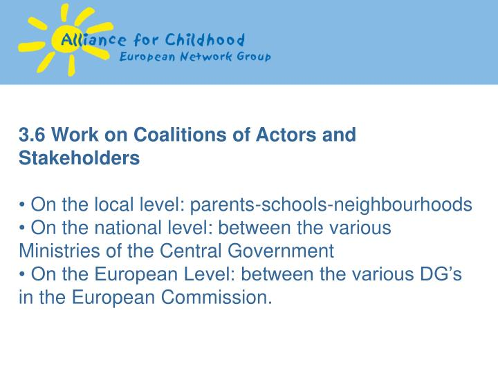 3.6 Work on Coalitions of Actors and Stakeholders