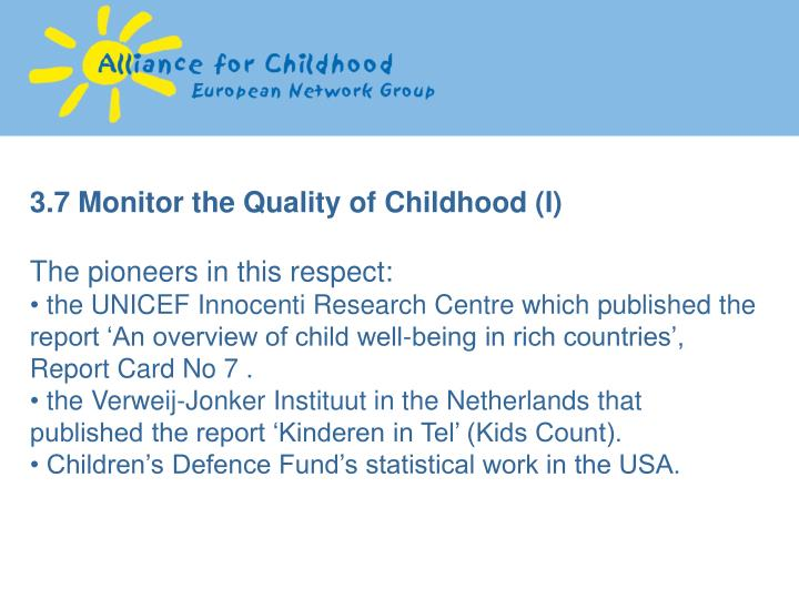 3.7 Monitor the Quality of Childhood (I)