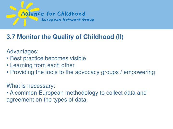 3.7 Monitor the Quality of Childhood (II)