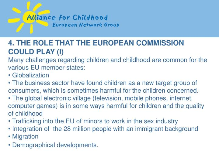 4. THE ROLE THAT THE EUROPEAN COMMISSION COULD PLAY (I)