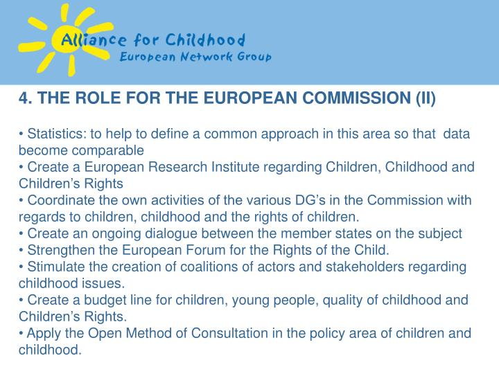 4. THE ROLE FOR THE EUROPEAN COMMISSION (II)