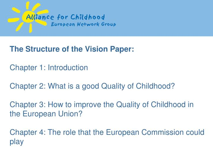 The Structure of the Vision Paper: