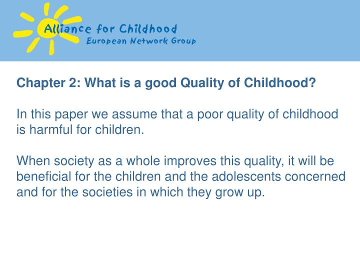 Chapter 2: What is a good Quality of Childhood?