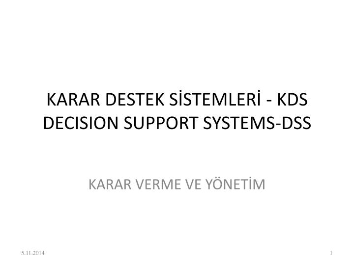Karar destek s stemler kds decision support systems dss